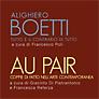 """due eventi espositivi che suggeriscono rimandi tra l'estro uno e bino di Alighiero Boetti e le creazioni binarie degli artisti """"au pair"""" per la Sezione Arti Visive"""
