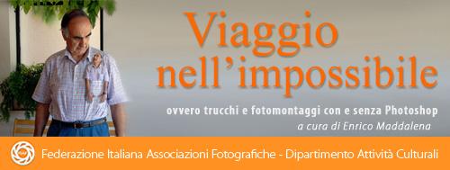 02 Aprile 2009: Pescara - Enrico Maddalena FIAF - DAC da Avezzano  (AQ) Viaggio nell'impossibile, ovvero trucchi e fotomontaggi con e senza Photoshop. created by roberto falco