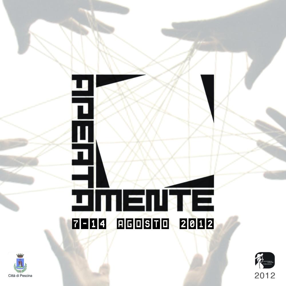 Il 7 Agosto p.v. inaugurazione del Festival  Apertamente 2012 (1/2)